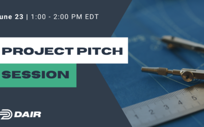DAIR Project Pitch Session June 23rd – FREE Event