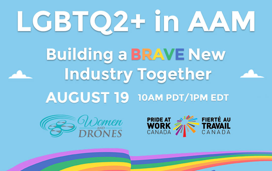 LGBTQ2+ in Advanced Air Mobility: Building a Brave New Industry Together August 19th